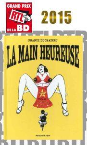 La Main heureuse, de Frantz Duchazeau