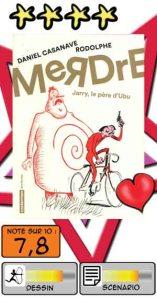 MeRDrE - Jarry, le père d'Ubu – Daniel Casanave & Rodolphe